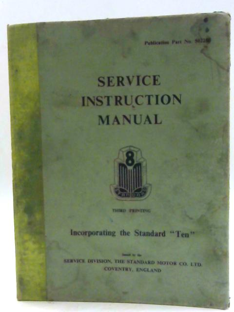 Service Instruction Manual Standard 8 By Unknown