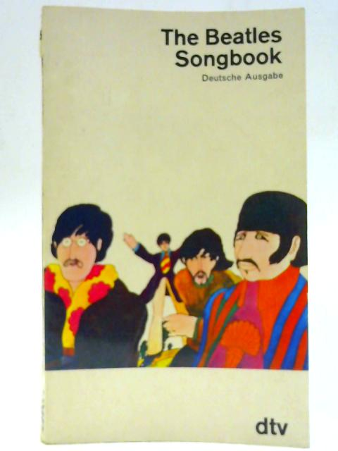 The Beatles Songbook : Deutsch Ausgabe By Aldridge, Alan. Beatles
