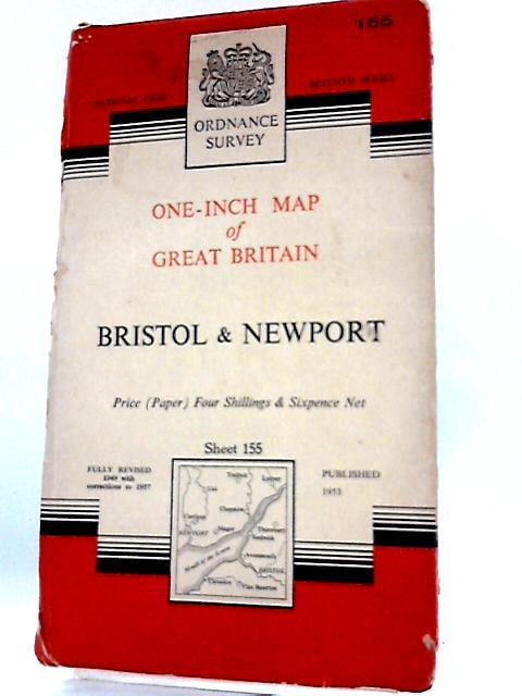 Ordnance Survey One-inch Map, Bristol and Newport. Sheet 155 By Ordnance Survey