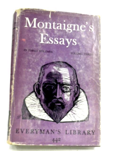 Montaigne's Essays: Vol. III By Michel De Montaigne