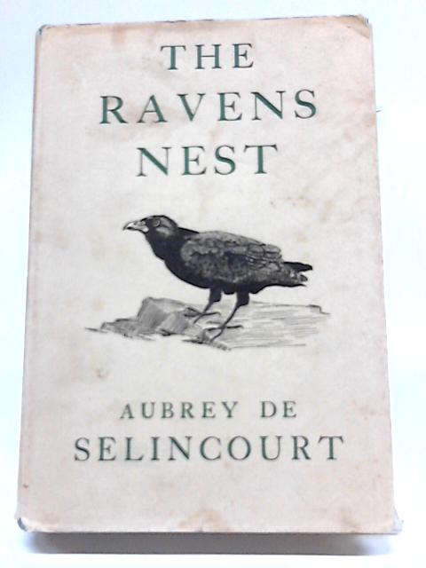 The Raven's Nest by Aubrey De Selincourt