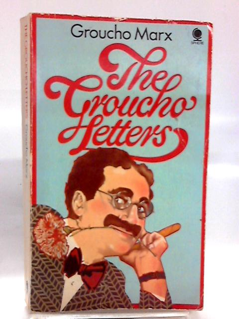 The Groucho Letters by Marx, Groucho