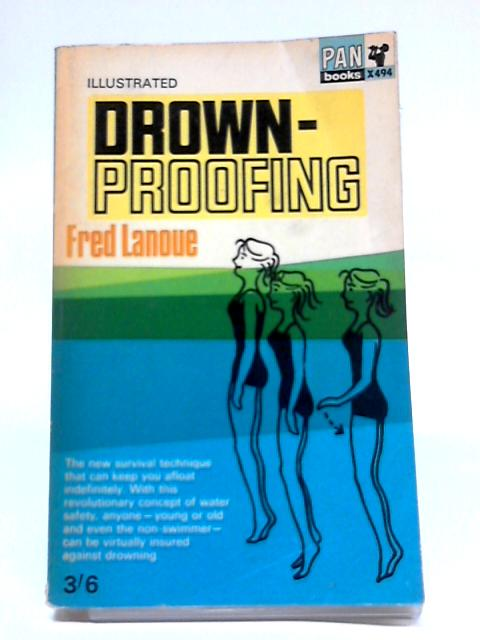 Drown-Proofing By Fred Lanoue