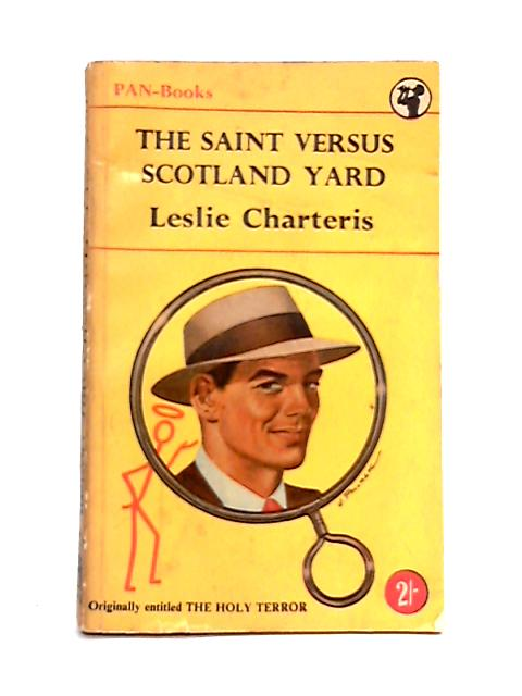 The Saint Versus Scotland Yard By Leslie Charteris
