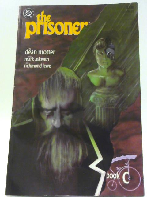 The Prisoner Book C, Confrontation By Motter, Dean, Mark Askwith and David Hornung