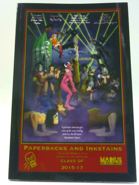 Paperbacks and Inkstains Vol 1 - The Collected Paperbacks and Inkstains By Rob Jones et al