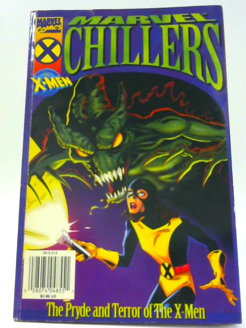 Marvel Chillers: The Pryde And Terror Of The X-Men By Ralph Macchio
