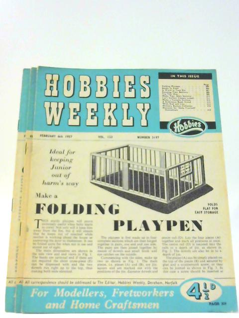 Hobbies Weekly Vol 123 Nos 3197 - 3199 February 1957 By Unknown