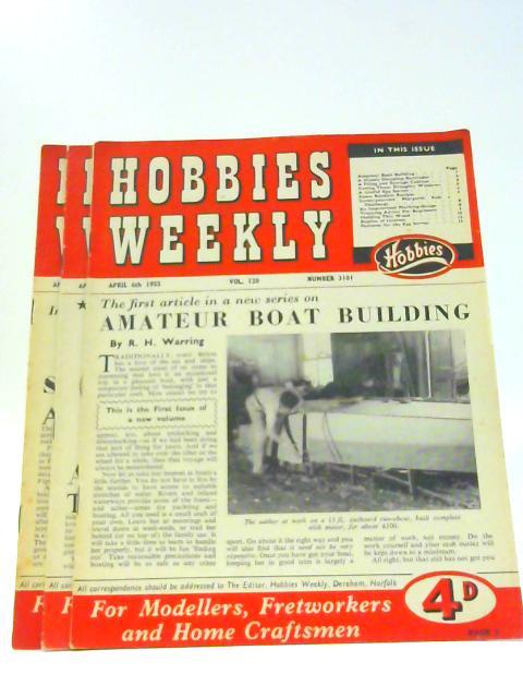 Hobbies Weekly Vol 120 Nos 3101-3103 April 1955 By Unknown