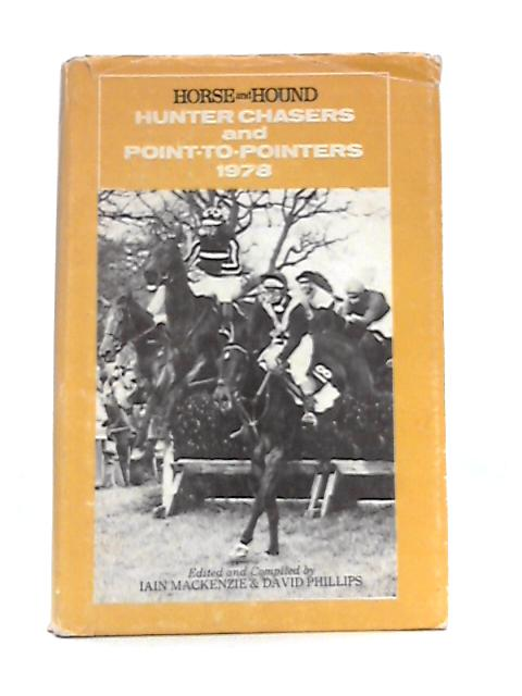 Hunters Chasers and Point-to-Pointers 1978 By Iain Mackenzie