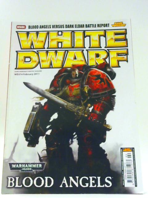 White Dwarf Magazine issue 374 (February 2011) (Games Workshop) By Unknown