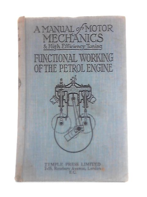 A Manual Of Motor Mechanics And High Efficiency Tuning By L. Mantell