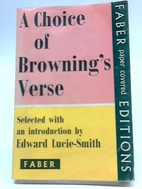 A Choice of Browning's Verse by Edward Lucie-Smith