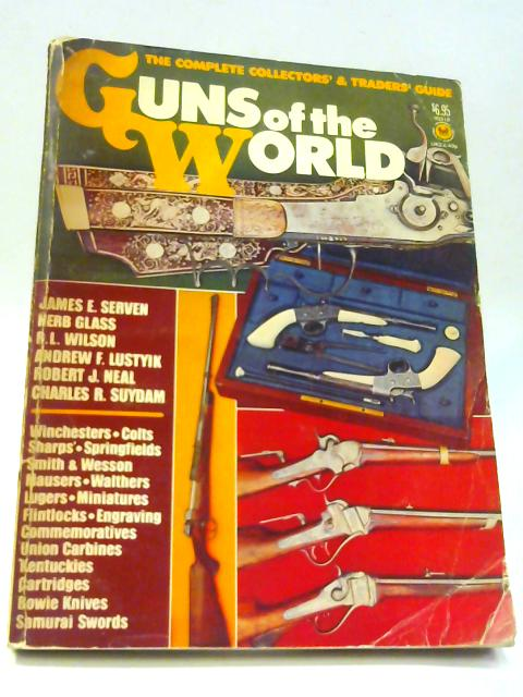 Guns of the World: The complete collectors' and traders' guide By TANNER, Hans (ed)