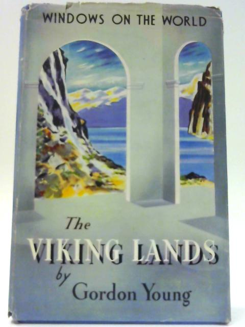 The Viking Lands. By Young, Gordon.
