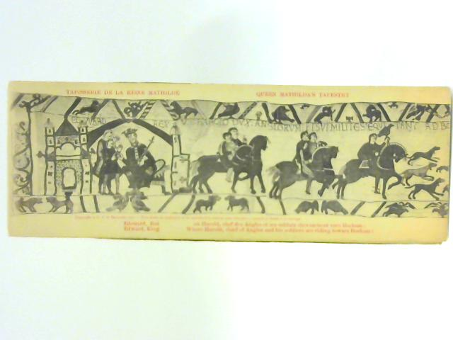 Tapisserie de la Reine Mathilde (Queen Matilda's Tapestry By Bayeux