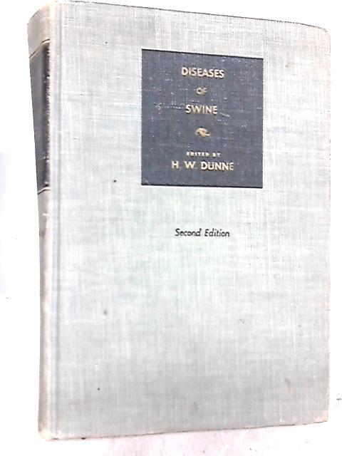 Diseases of Swine By DUNNE, Howard W. (ed)