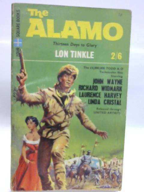 The Alamo By Lon Tinkle