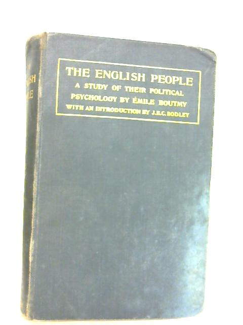 The English People a Study of Their Political Psychology By Boutmy, Emile.