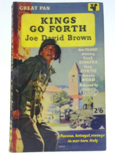 Kings Go Forth By Brown, Joe David