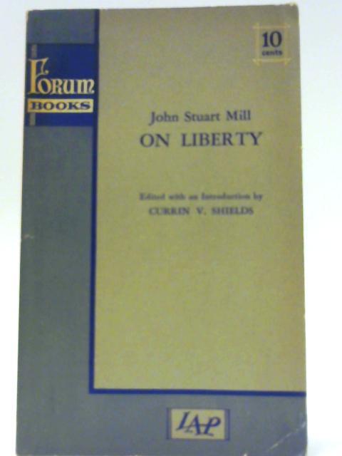 On liberty By Mill, John Stuart