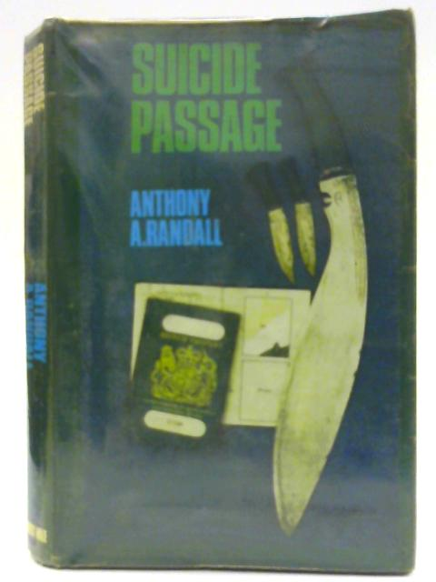 Suicide Passage By Randall, Anthony Asheton