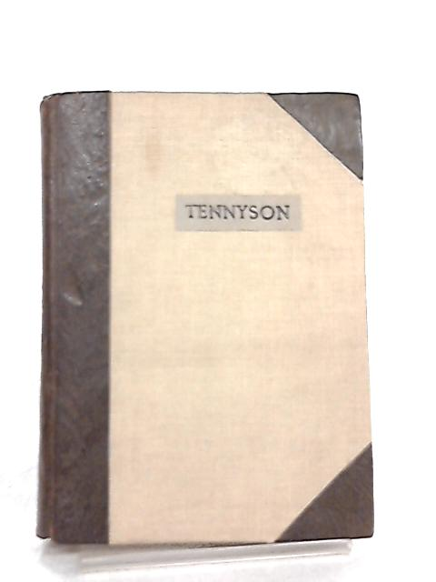 Tennyson's Poems- Early Poems, English Idyls, The Princess, In Memoriam, Maud By Lord Tennyson