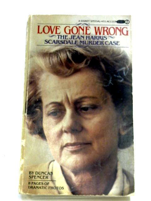 Love Gone Wrong By Duncan Spencer