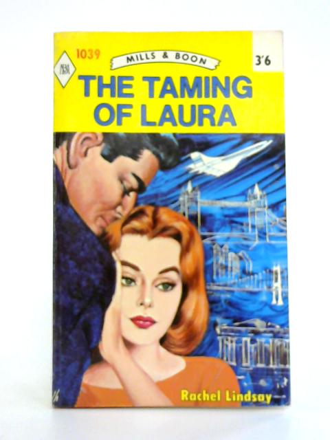 The Taming of Laura By Rachel Lindsay