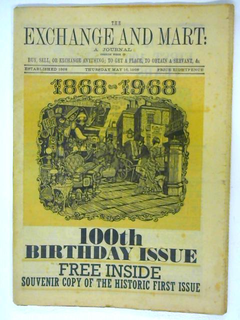 1968 Exchange & Mart 100th Birthday Issue with 1868 Facsimile edition By Magazine