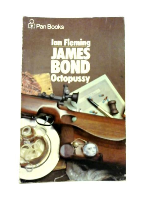 Octopussy by Ian Fleming