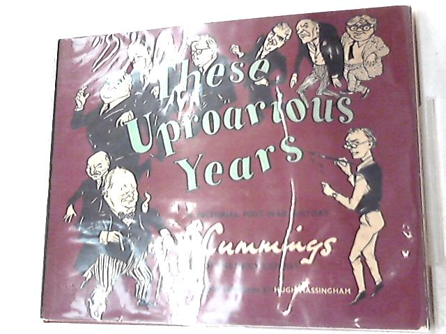 These Uproarious Years, A Pictorial Post-War History By Cummings