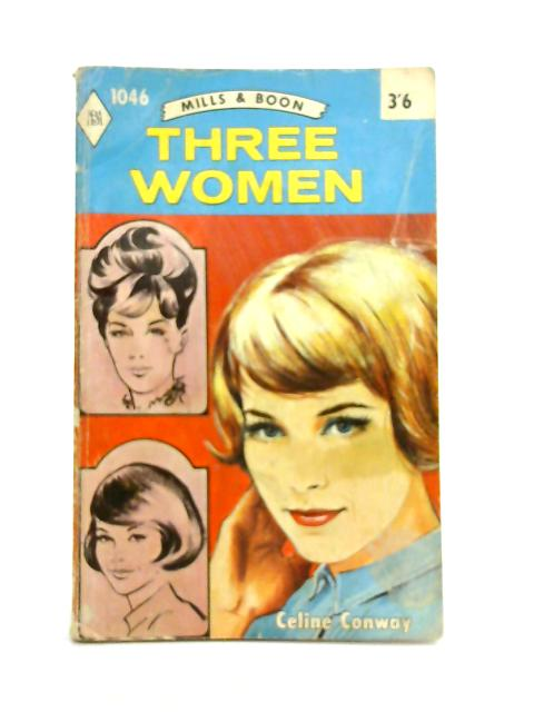 Three Women By Celine Conway