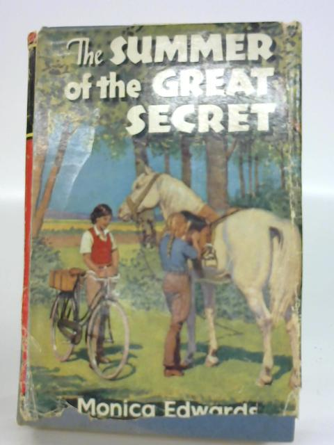 The Summer of the Great Secret By Monica Edwards