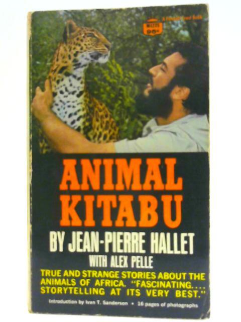 Animal Kitabu By Jean-Pierre Hallet, Alex Pelle