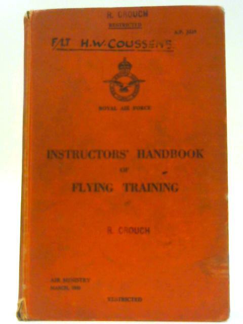 AP 3225 Instructors' Handbook of Flying Training By Air Ministry