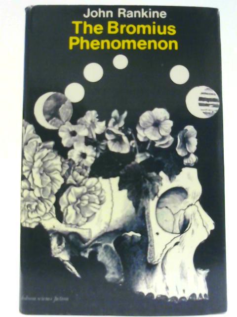 Bromius Phenomenon (Dobson Science Fiction) By Rankine, John