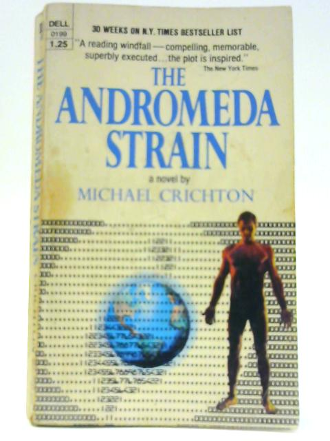 Andromeda Strain The By Michael Crichton