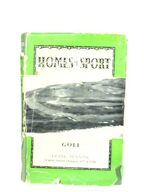 Homes of Sport Golf By Frank Pennink