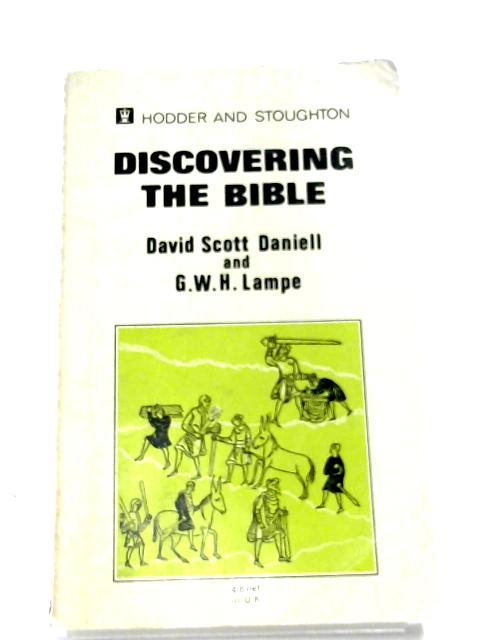 Discovering The Bible By David Scott Daniell