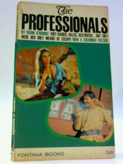The Professionals By O'Rourke, Frank