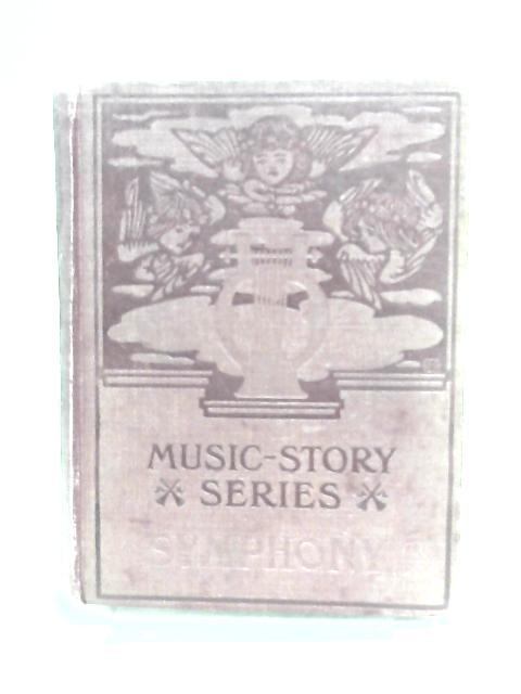 The Story of Symphony By Lee, E M