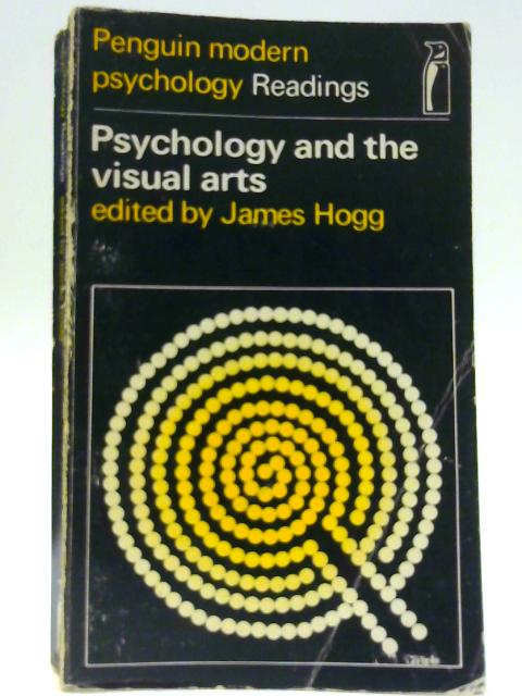 Psychology and the Visual Arts By J Hogg