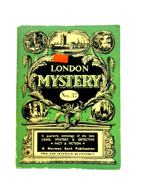 London Mystery: No. 37 By Various