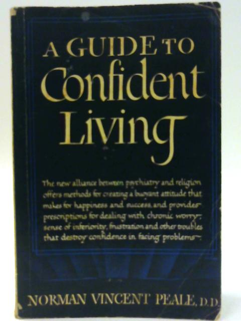 A Guide To Confident Living By Norman Vincent Peale