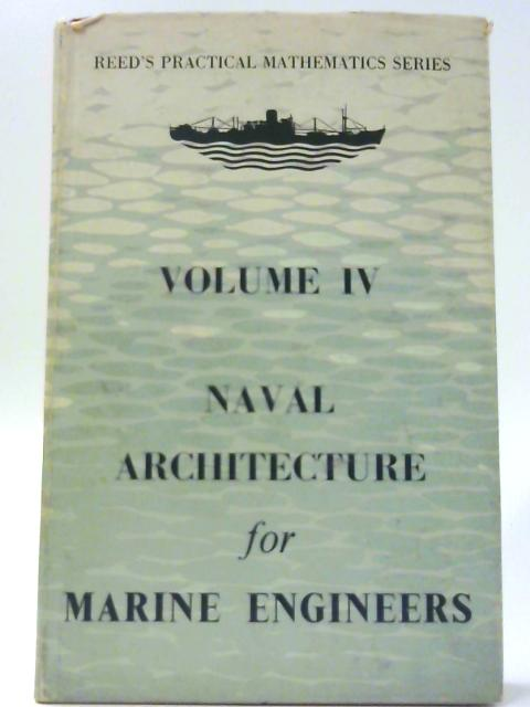 Naval Architecture For Marine Engineers By Stokoe. EA