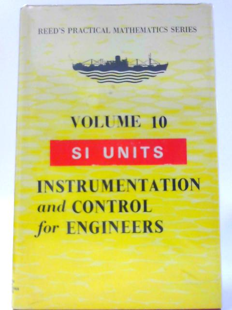 Reed's Instrumentation and Control for Engineers By Leslie Jackson and Thomas D. Morton