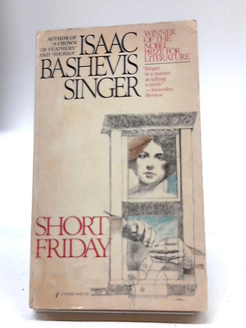 Short Friday By Isaac Bashevis Singer
