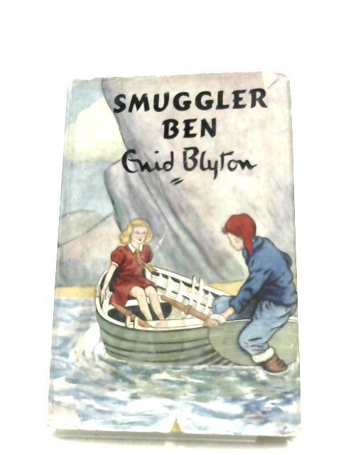 Smuggler Ben By Enid Blyton
