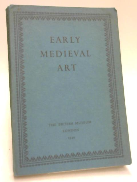 Early Medieval Art By Ernst Kitzinger